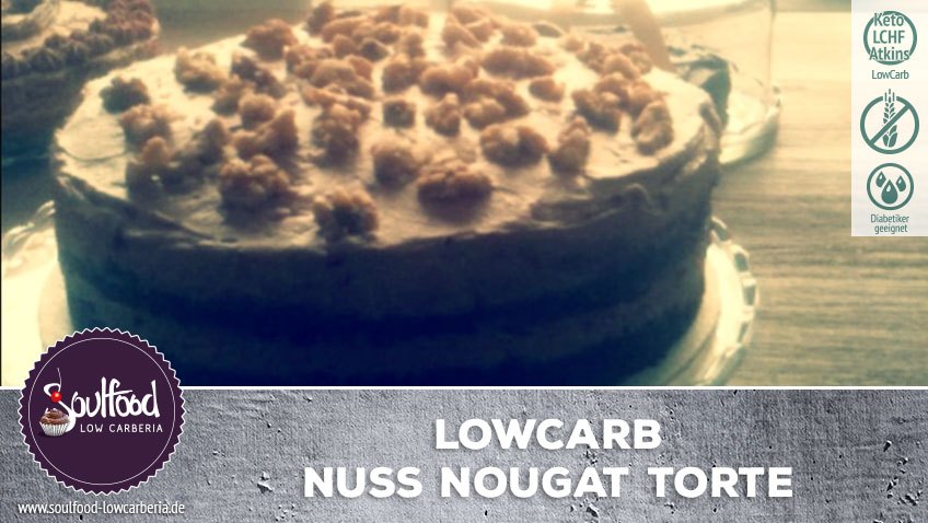 Low-Carb Torte Nuss-Nougat