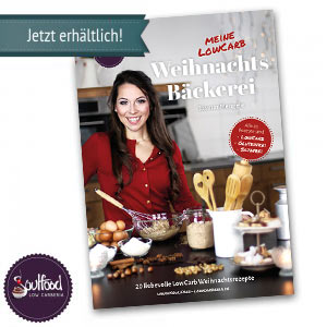 Das Soulfood LowCarberia Backbuch